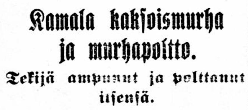 Kuva 1 Toholammin murhapoltto otsikko Suurpohja 02_11_1915